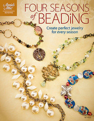 Four Seasons of Beading (Annie's Attic: Beading) Paperback – November 1, 2009