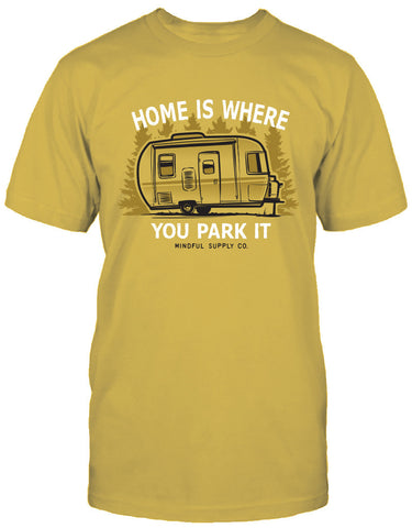 Mindful Supply Home Is Where You Park It Mens T-Shirt