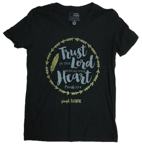 Simply Faithful Trust In The Lord Tee