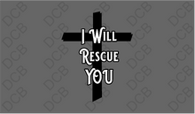 I Will Rescue You