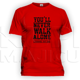 Liverpool ,,You'll never walk aloneˮ