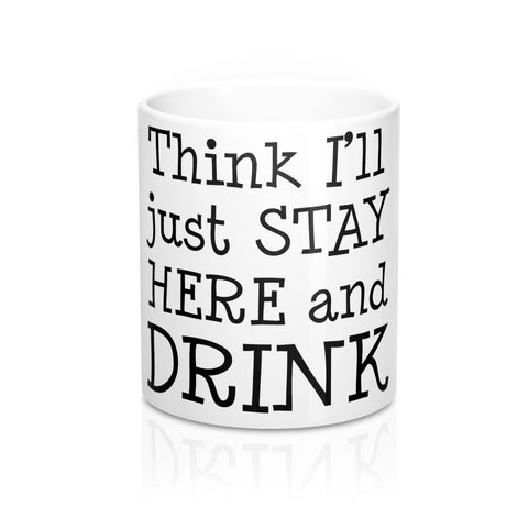 Merle Haggard Think I'll Just Stay Here and Drink Mug