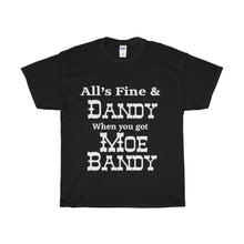 Moe Bandy Fine & Dandy Heavy Cotton T-Shirt