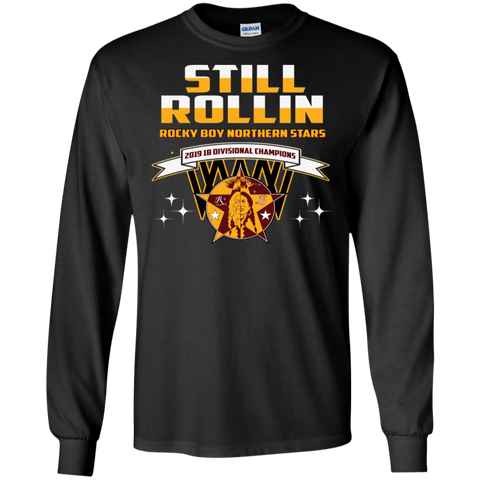 Rocky Boy Stars Still Rollin' Gildan LS Ultra Cotton T-Shirt