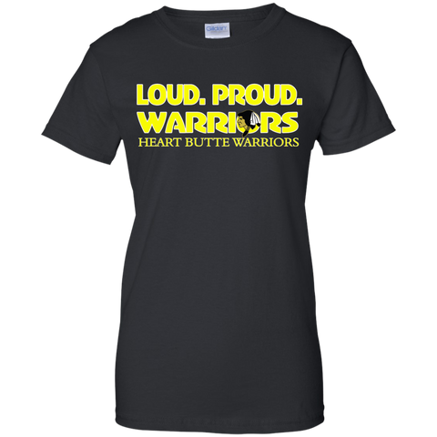 Heart Butte Loud and Proud Tee Gildan Ladies' 100% Cotton T-Shirt