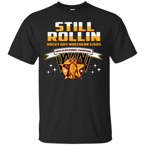 Rocky Boy Stars Still Rollin' Gildan Ultra Cotton T-Shirt