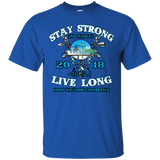 Stay Strong Live Long Gildan Ultra Cotton T-Shirt