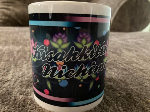KISAHKITIN NICHIMOS - I LOVE YOU (CREE) MUG