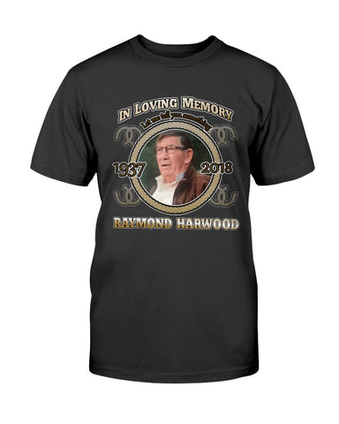 In Loving Memory Raymond Harwood