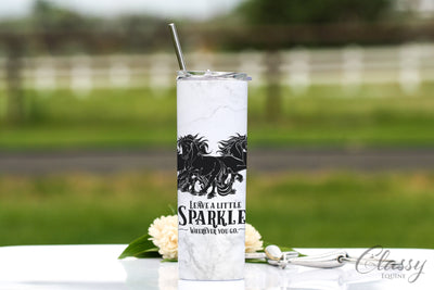 Leave a Little Sparkle Wherever You Go - Friesian Horse, 20 oz Skinny Tumbler with Straw