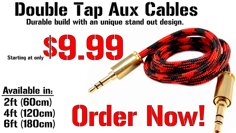 Double Tap Aux Cables.  Durable build with an unique stand out design.  made in the usa