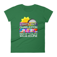 "Women's - Charleston SC - Solar Eclipse Short Sleeve T-Shirt: ""Lights Out!"" PATH of TOTALITY 08-21-2017 w Actual Times"