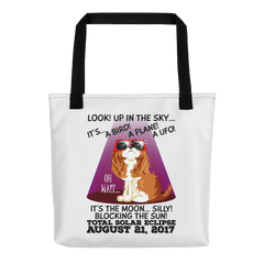 "Solar Eclipse Tote Bag - ""King Cavalier Dog"" Look! Up In The Sky August 21, 2017"