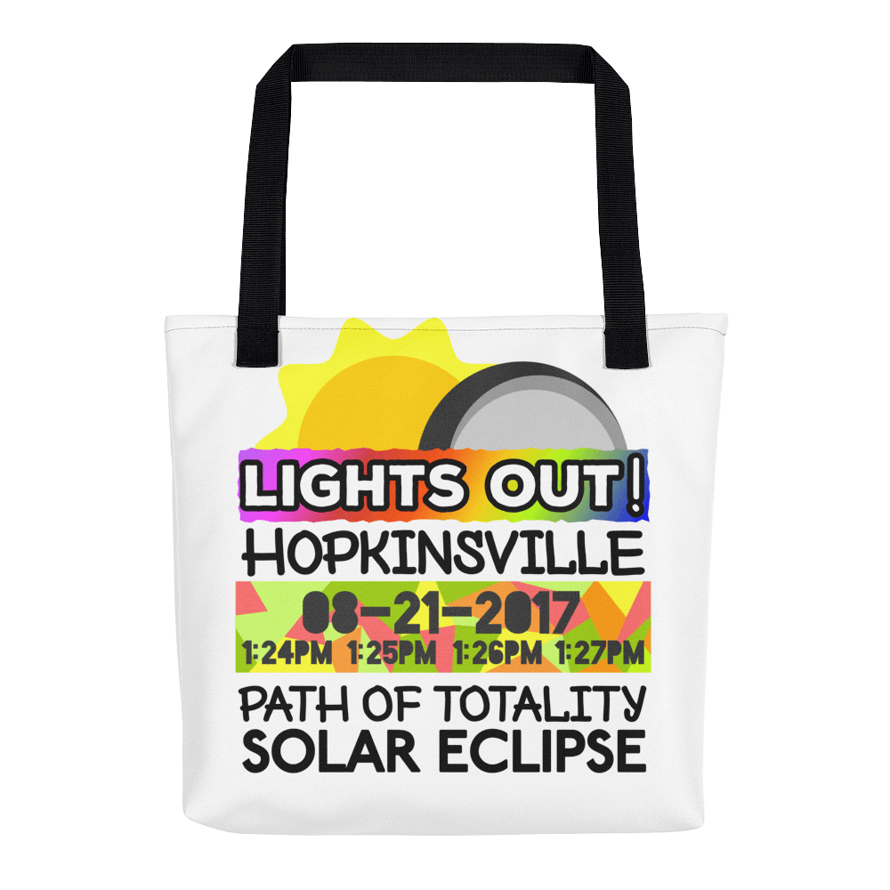 Solar Eclipse Tote Bag - Hopkinsville KY - Path of Totality August 21, 2017