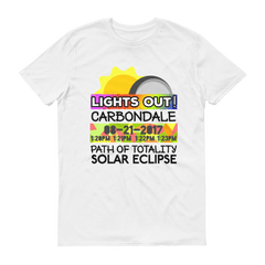 "Men's - Carbondale IL - Solar Eclipse Short Sleeve T-Shirt: ""Lights Out!"" PATH of TOTALITY 08-21-2017 w Actual Times"