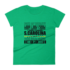 "Women's Short Sleeve T-Shirt: ""South Carolina"" PATH of TOTALITY Total Solar Eclipse 08-21-2017"