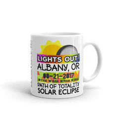 "Solar Eclipse Mug: ""Albany OR"" PATH of TOTALITY August 21, 2017 (Made in USA)"