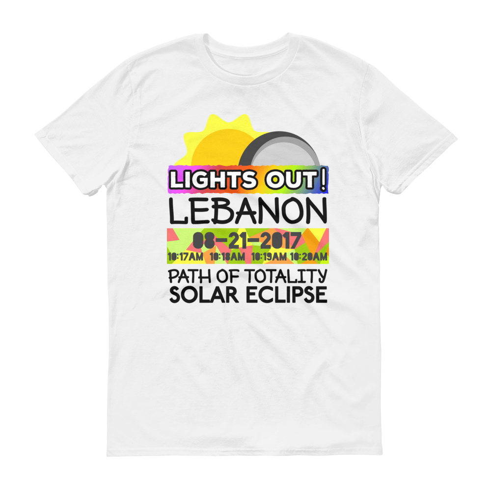 "Men's - Lebanon OR - Solar Eclipse Short Sleeve T-Shirt: ""Lights Out!"" PATH of TOTALITY 08-21-2017 w Actual Times"