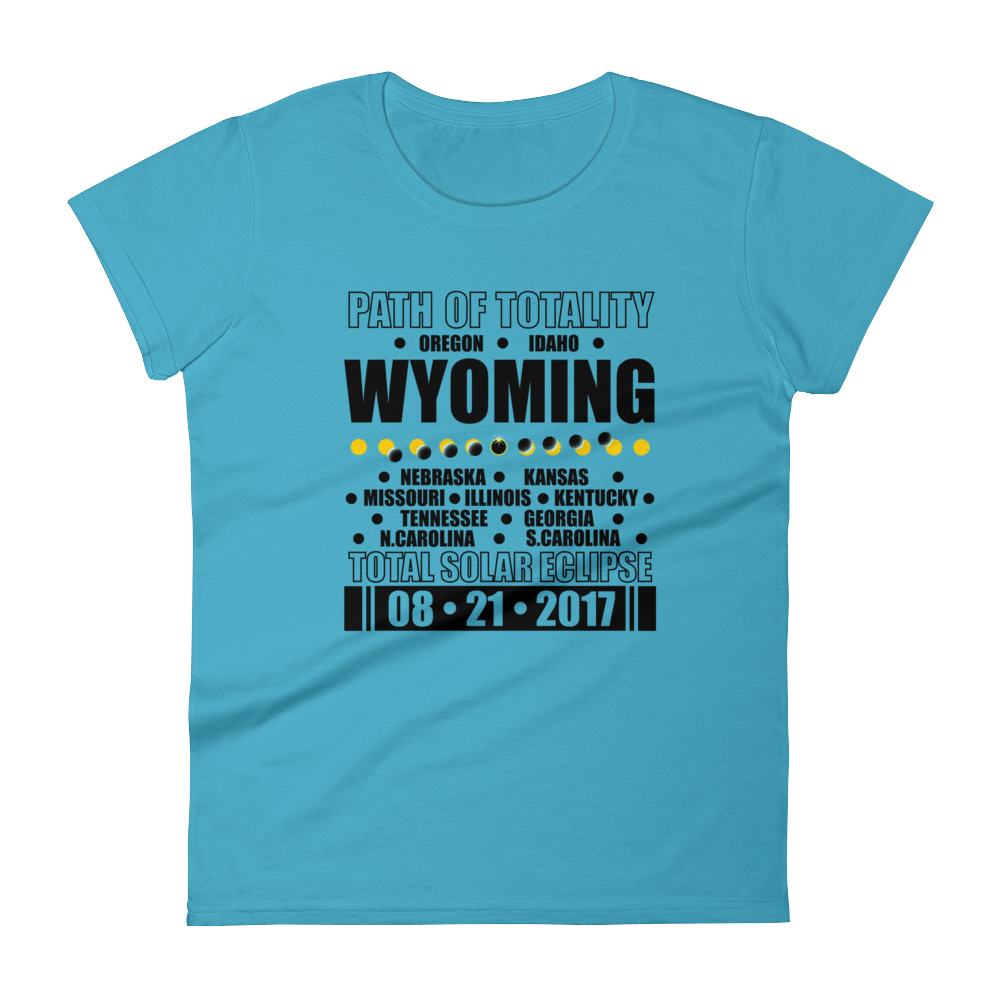 "Women's Short Sleeve T-Shirt: ""Wyoming"" PATH of TOTALITY Total Solar Eclipse 08-21-2017"