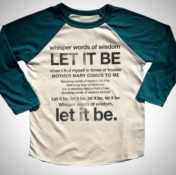 """Let It Be"" Raglan Tee"