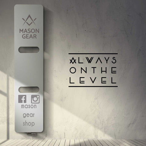 Always on The Level - Auto and Wall Sticker - Mason Gear Shop