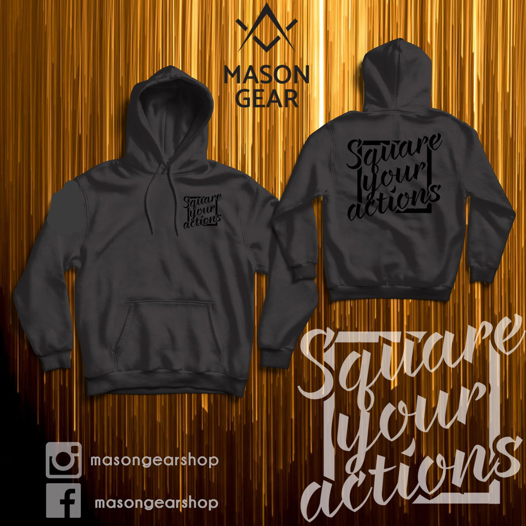 Square your Actions- Hoodie - Mason Gear Shop