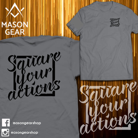 Square your Actions- Tshirt - Mason Gear Shop