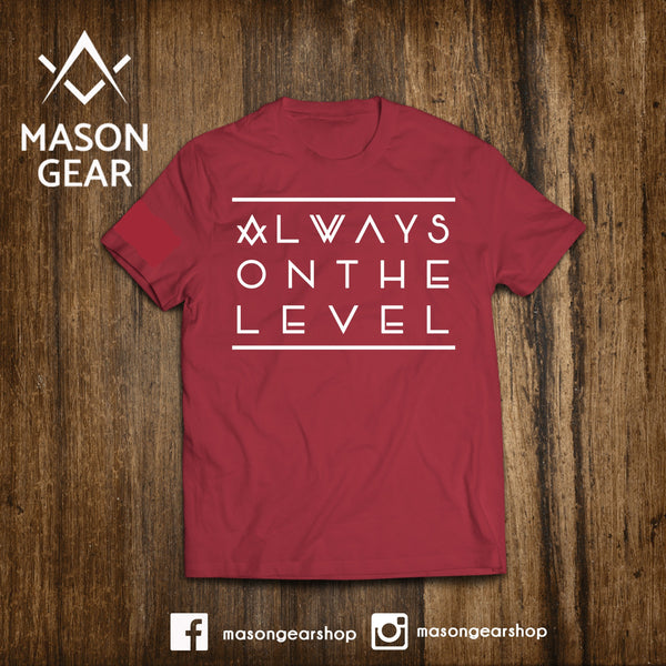 Always on the Level - Mason Gear Shop