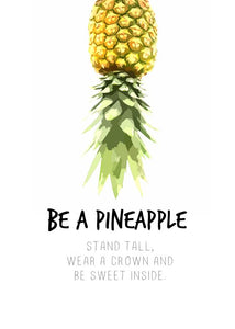 Do it ..... Be a Pineapple