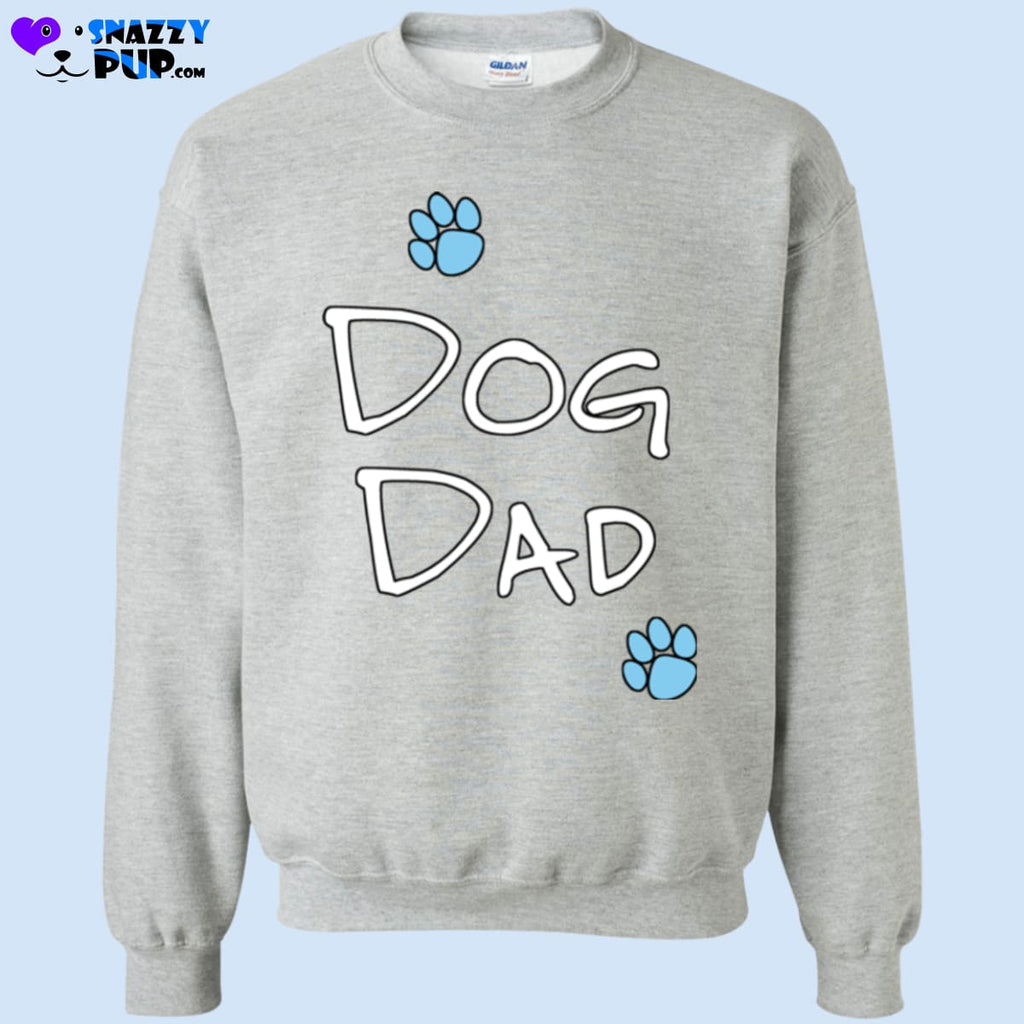 Are You A Dog Dad - Sweatshirts