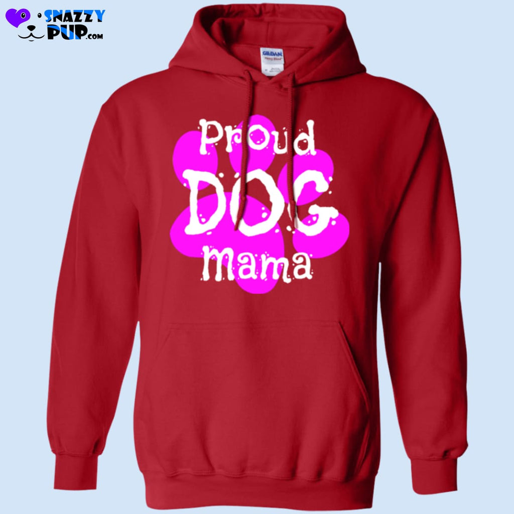 Are You A Proud Dog Mama - Sweatshirts