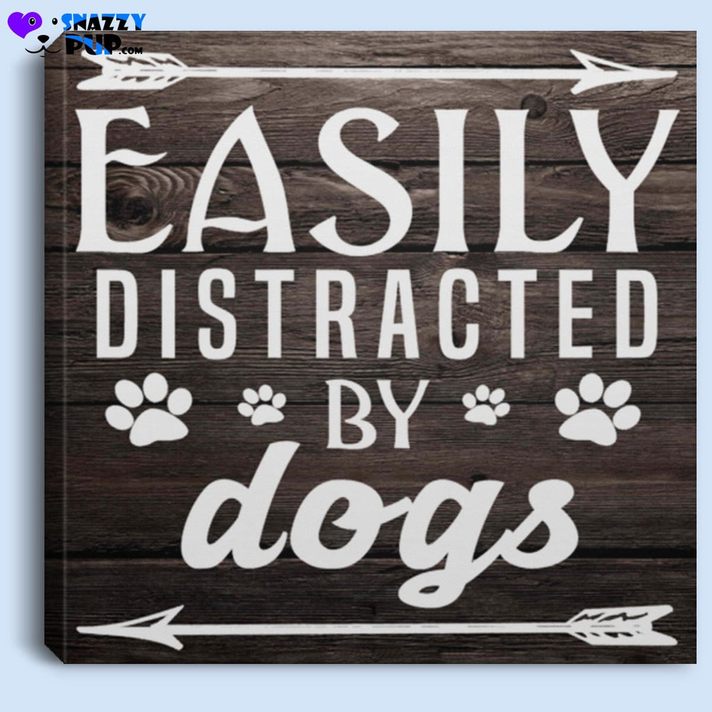 Easily Distracted By Dogs - Canvas Art - Housewares