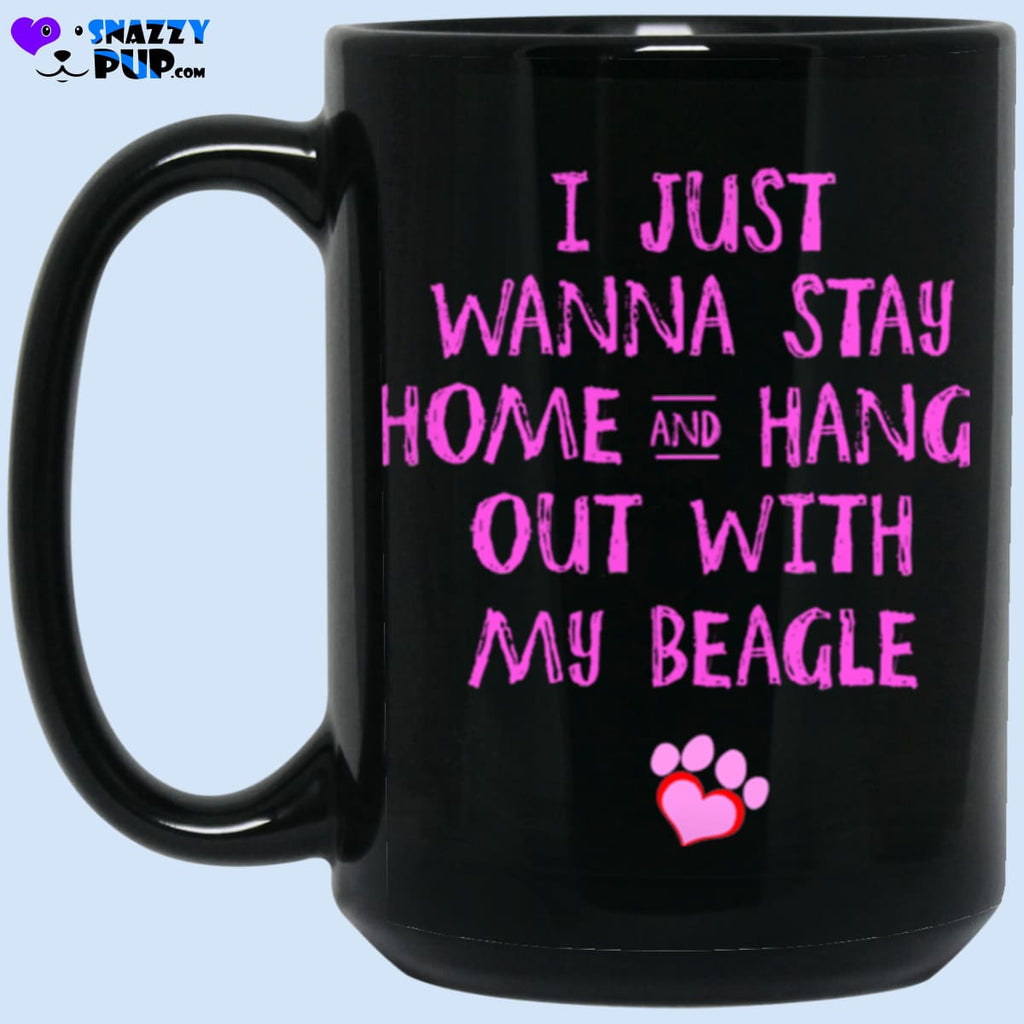 I Just Wanna Stay Home And Hang Out With My Beagle - Apparel