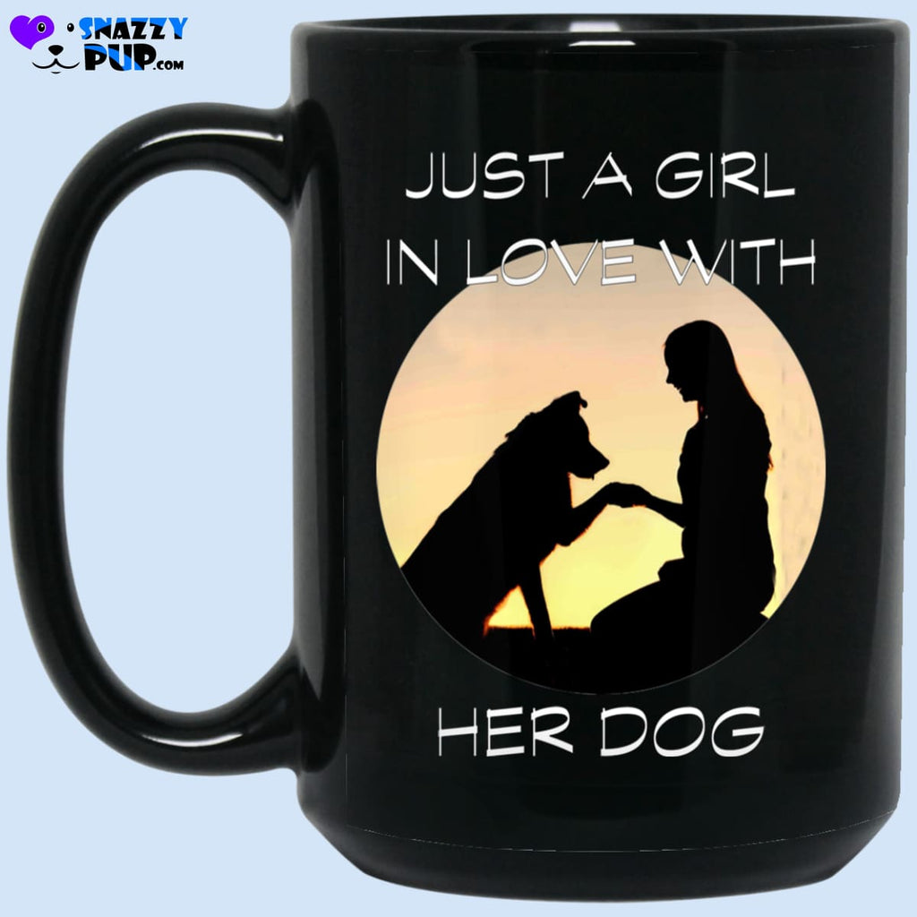 Just A Girl In Love With Her Dog - Apparel