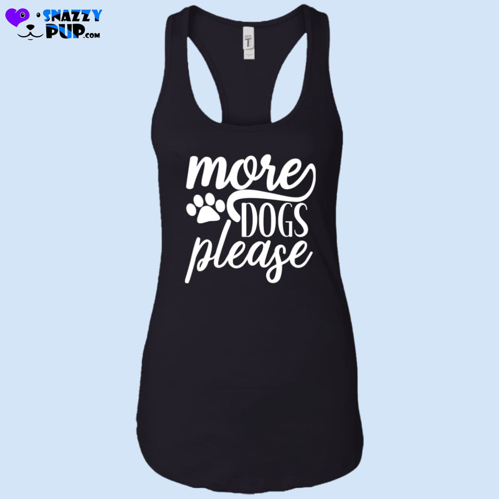 More Dogs Please - Womens Tank Tops - T-Shirts