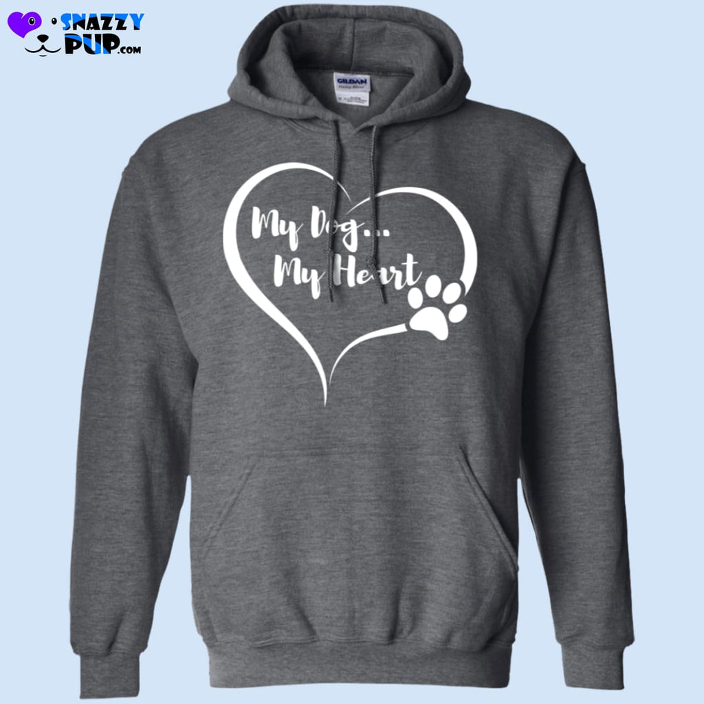 My Dog My Heart Hooded Sweatshirt - Sweatshirts