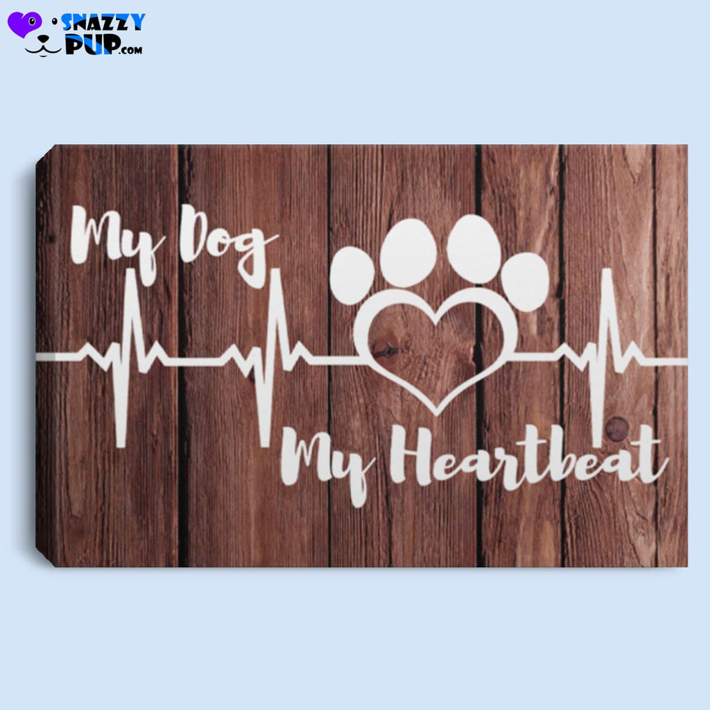 My Dog My Heartbeat - Canvas Art - Housewares