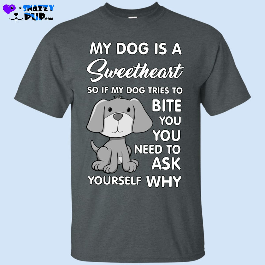 My-Dog-Is-A-Sweetheart G200 Gildan Ultra Cotton T-Shirt - T-Shirts