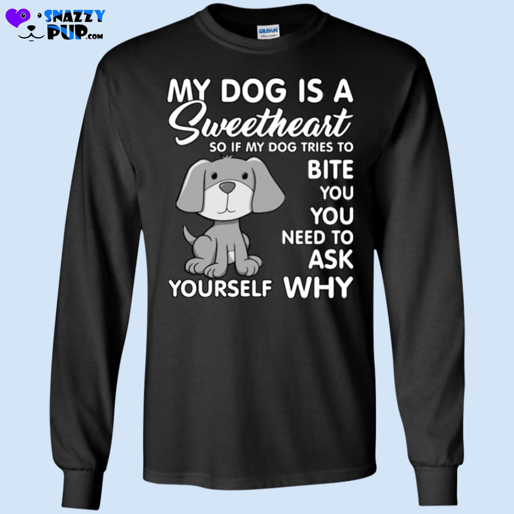 My Dog Is A Sweetheart - T-Shirts