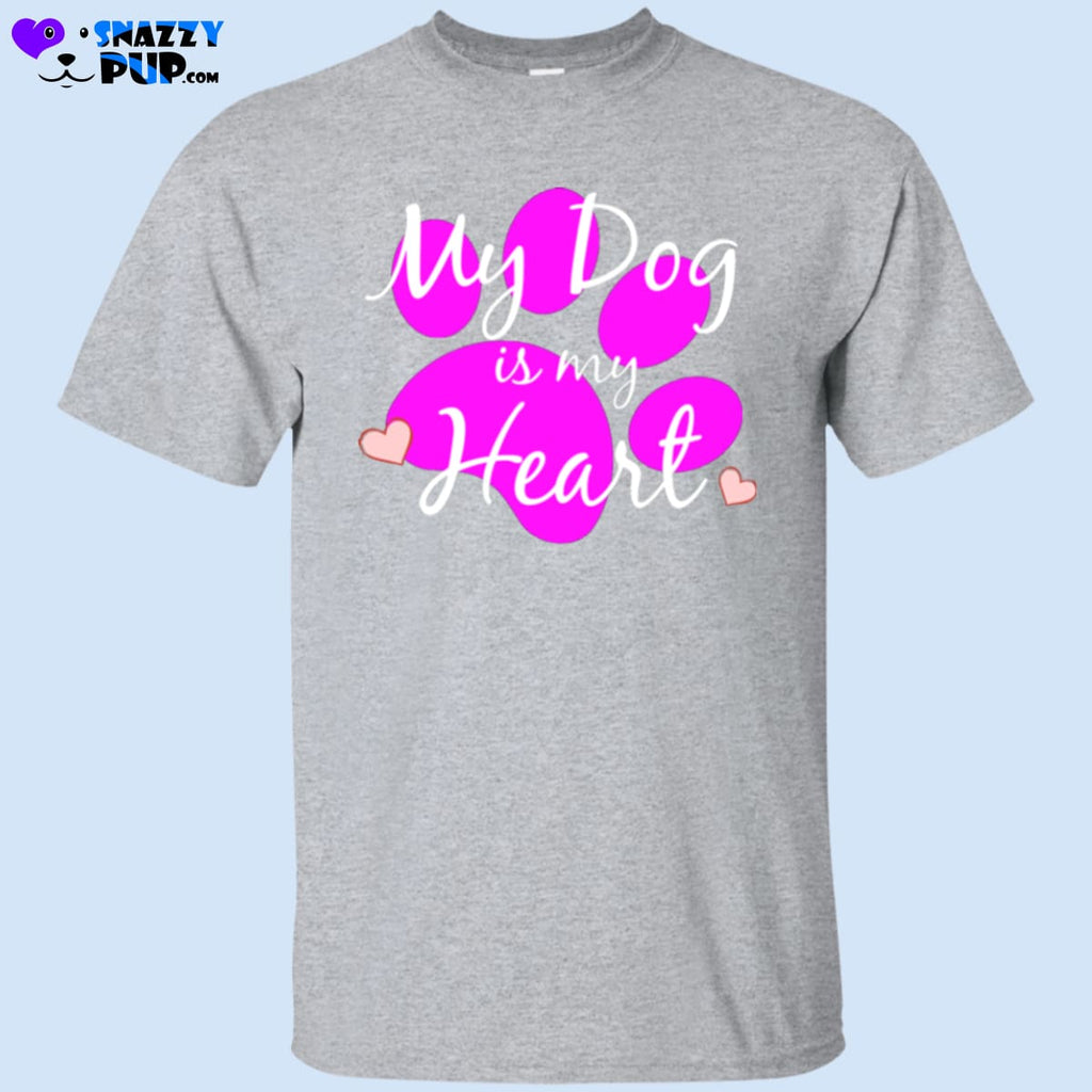 My Dog Is My Heart T-Shirt - T-Shirts