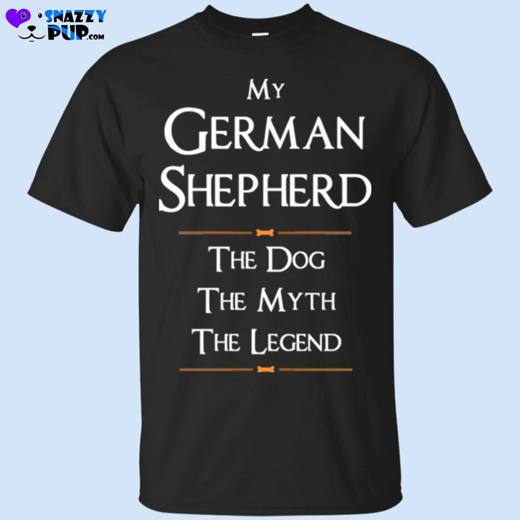 My German Shepherd...the Dog The Myth The Legend - T-Shirts