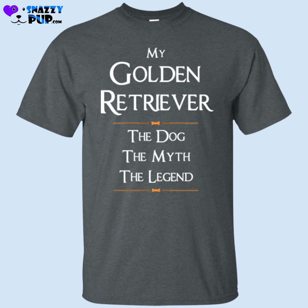 My Golden Retriever...the Dog The Myth The Legend - T-Shirts