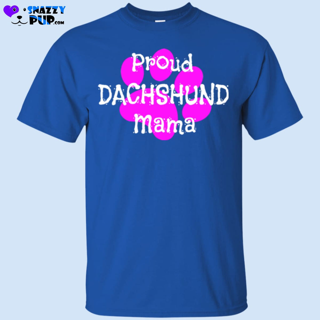 Proud Dachshund Mama - Apparel