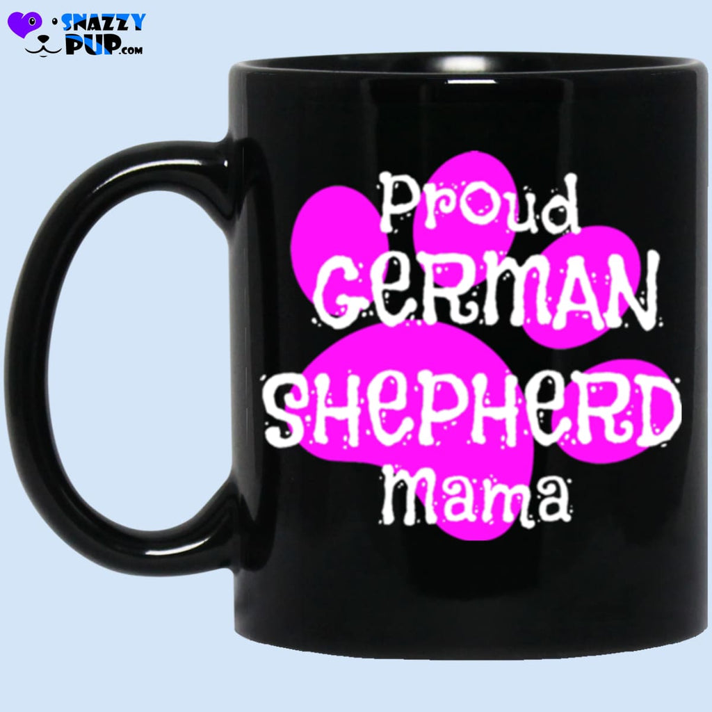 Proud German Shepherd Mama - Apparel