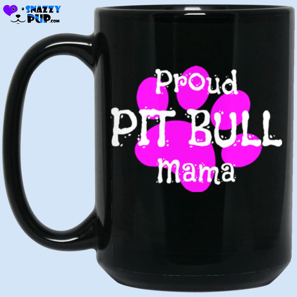 Proud Pit Bull Mama - Apparel