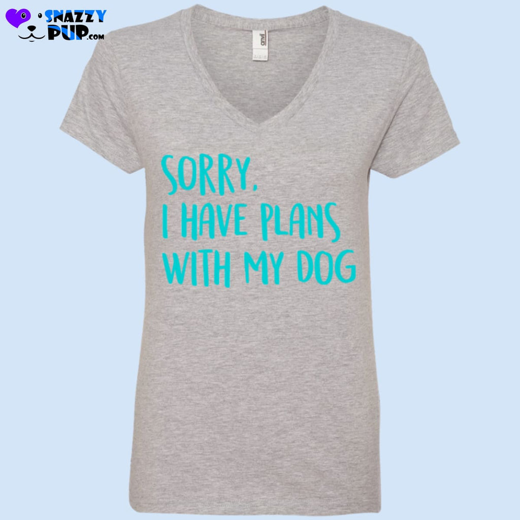Sorry I Have Plans With My Dog - T-Shirts
