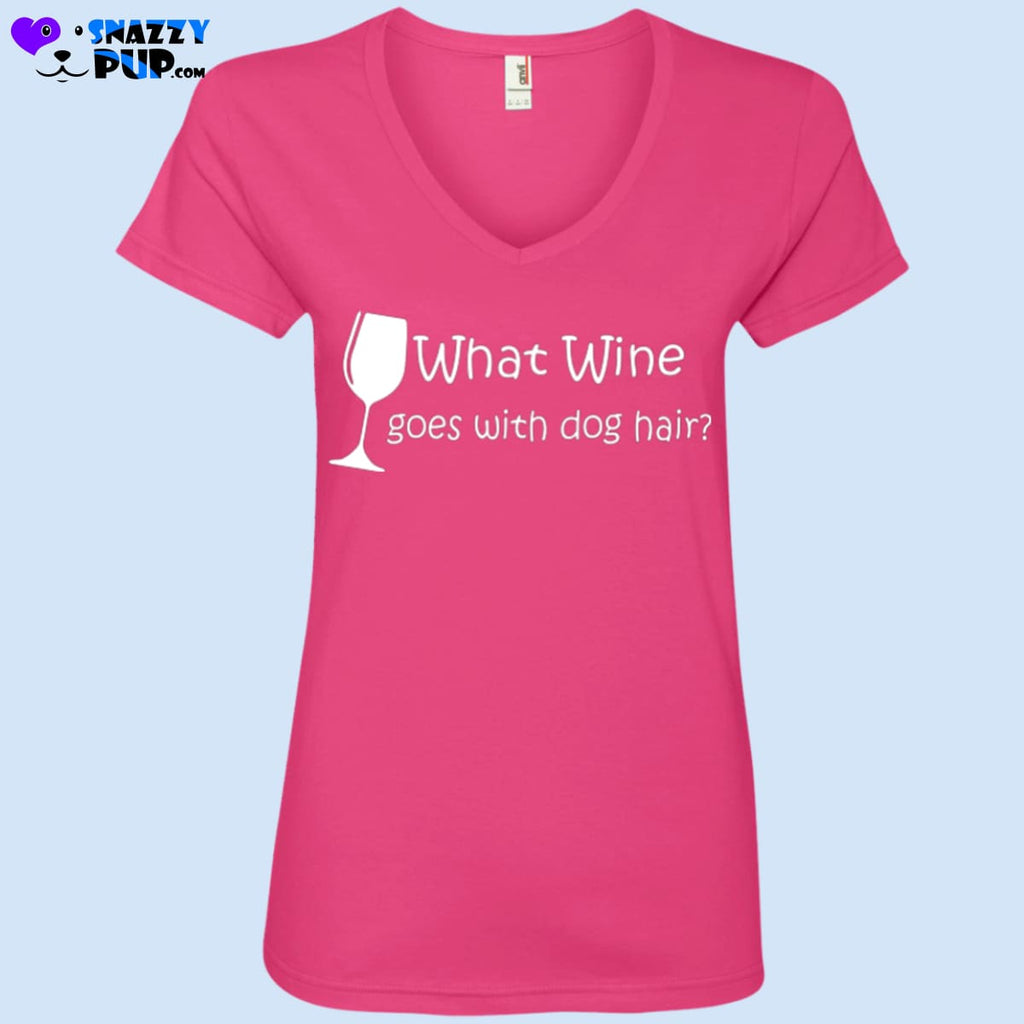 What Wine Goes With Dog Hair - T-Shirts