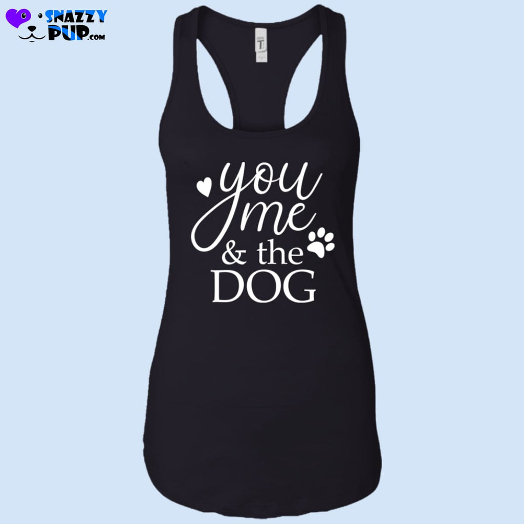 You Me And The Dog - Womens Tank Tops - T-Shirts