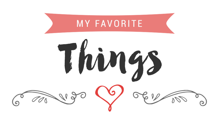 Blushing Sparrow's Favorite Things  (outside of fashion)