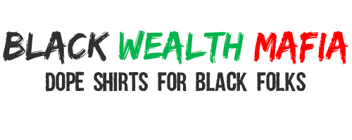 Black Wealth Mafia